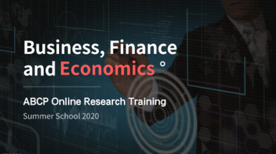 ABCP Online Research Training Summer School 2020-Business, Finance and Economics